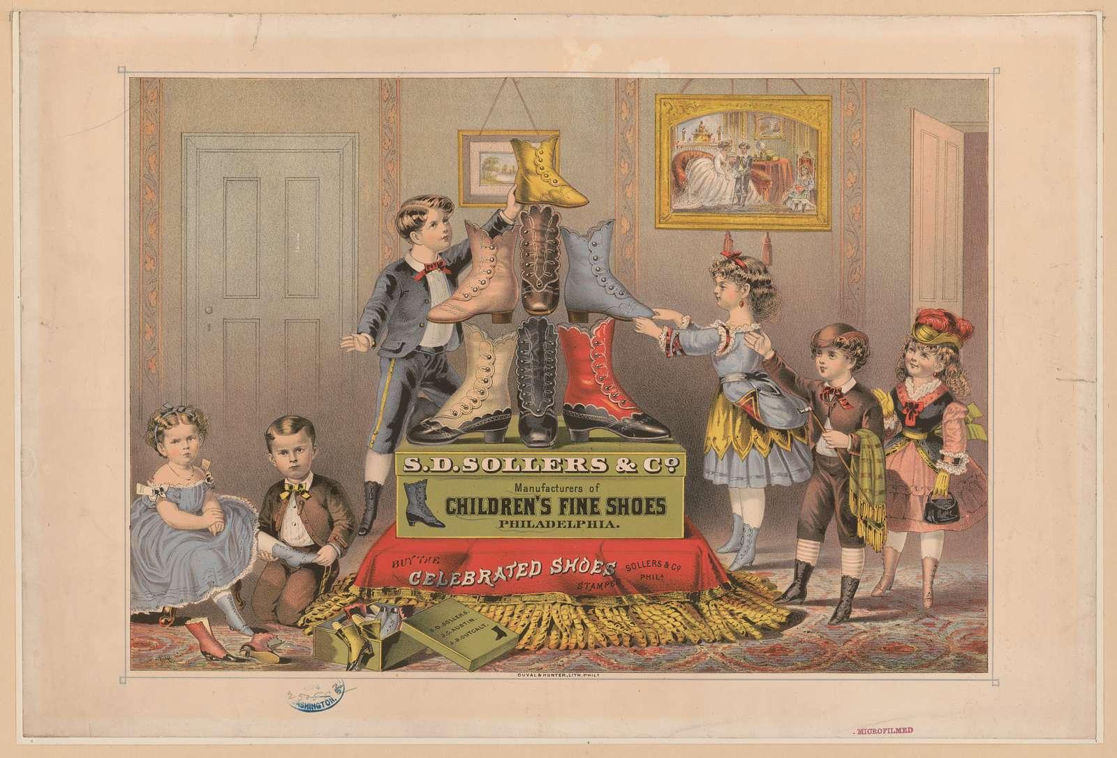 S.D. Sollers & Co. manufacturers of children's fine shoes, Philadelphia / E.C.