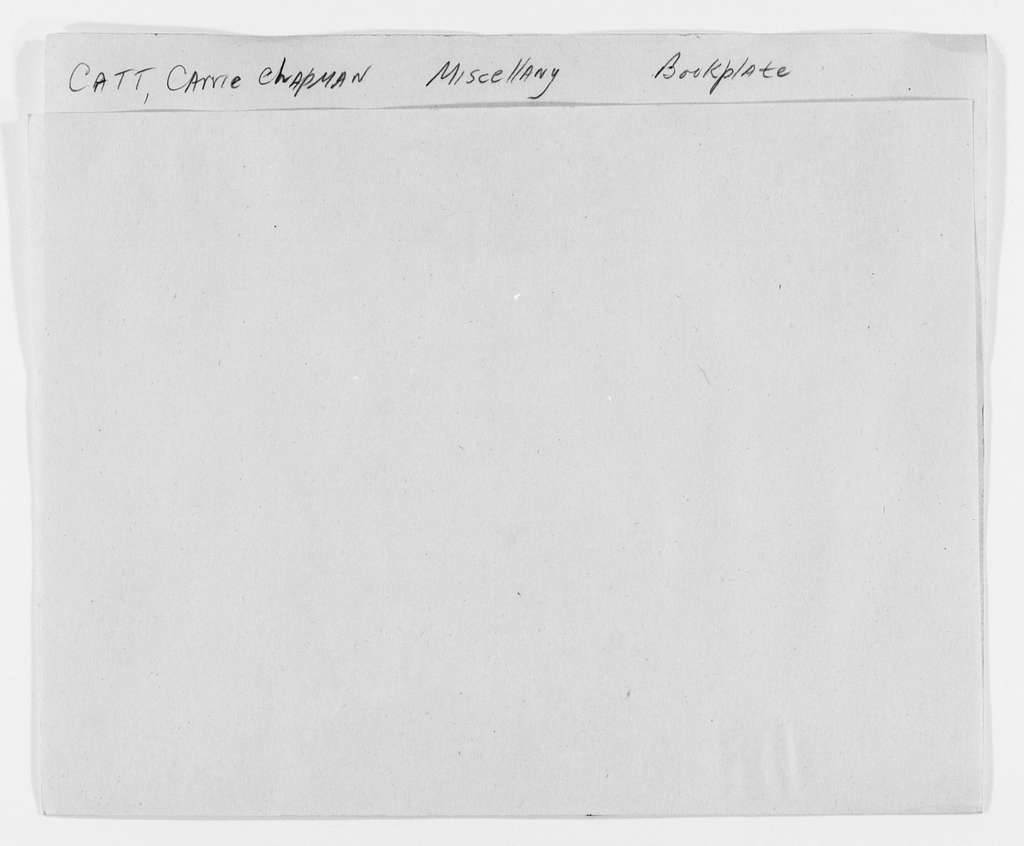 Carrie Chapman Catt Papers: Miscellany; Bookplate