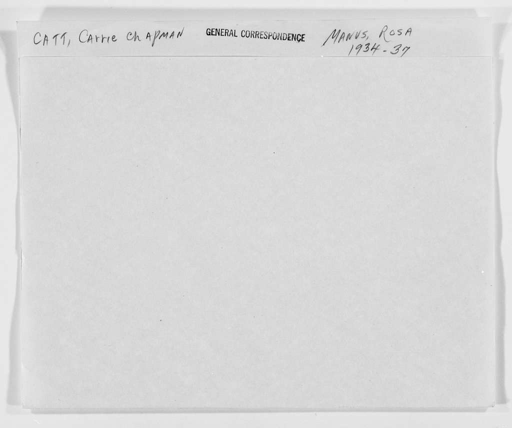 Carrie Chapman Catt Papers: General Correspondence, circa 1890-1947; Manus, Rosette Suzanne; 1934-1937