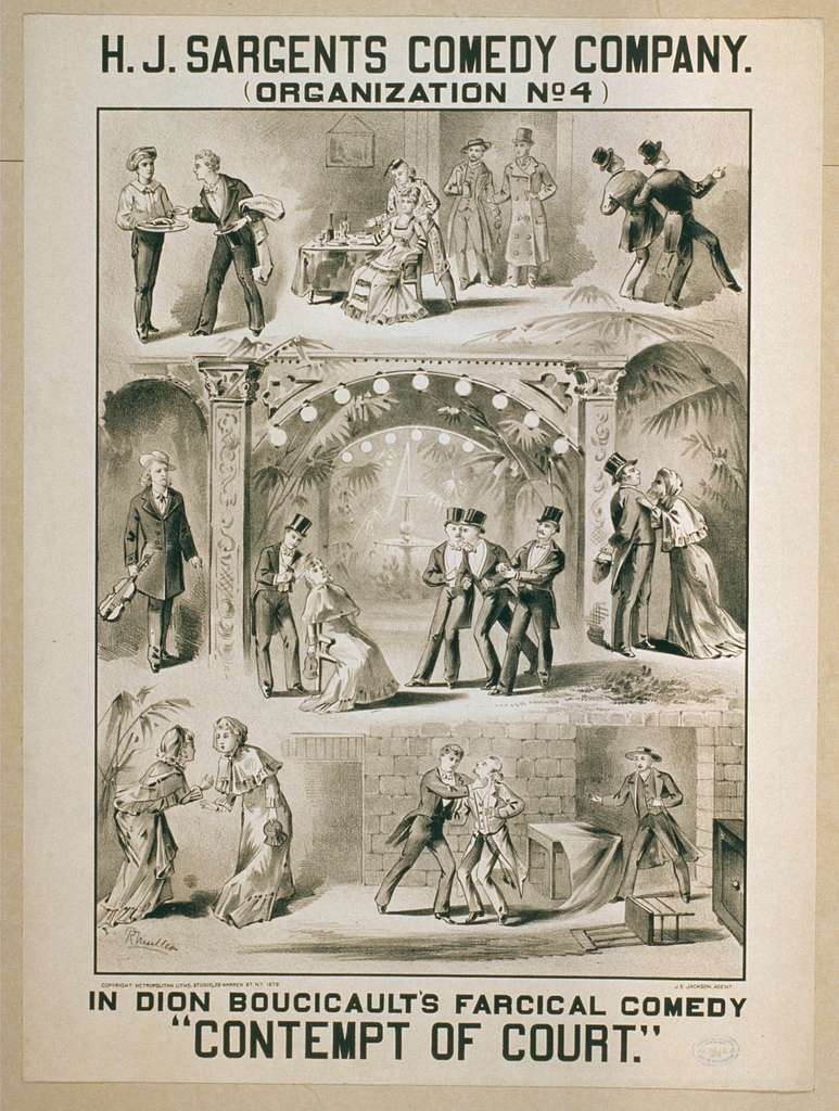 """H.J. Sargents Comedy Company (organization no. 4) in Dion Boucicault's farcical comedy, """"Contempt of court"""""""