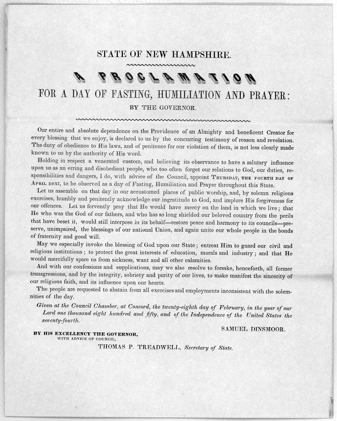 State of New Hampshire. A proclamation for a day of fasting, humiliation and prayer: by the governor ... appoint Thursday, the fourth day of April next, to be observed as a day of fasting, humiliation and prayer throughout this State ... Given a