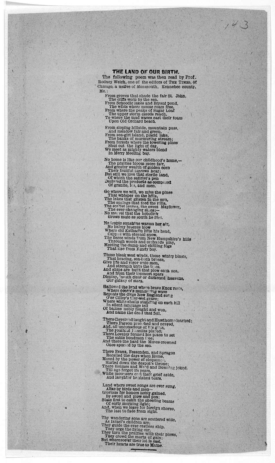 The land of our birth. The following poem was then read by Prof. Rodney Welch one of the editors of The Times, of Chicago, a native of Monmouth, Kennebec county, Me. [Chicago? Ill.].