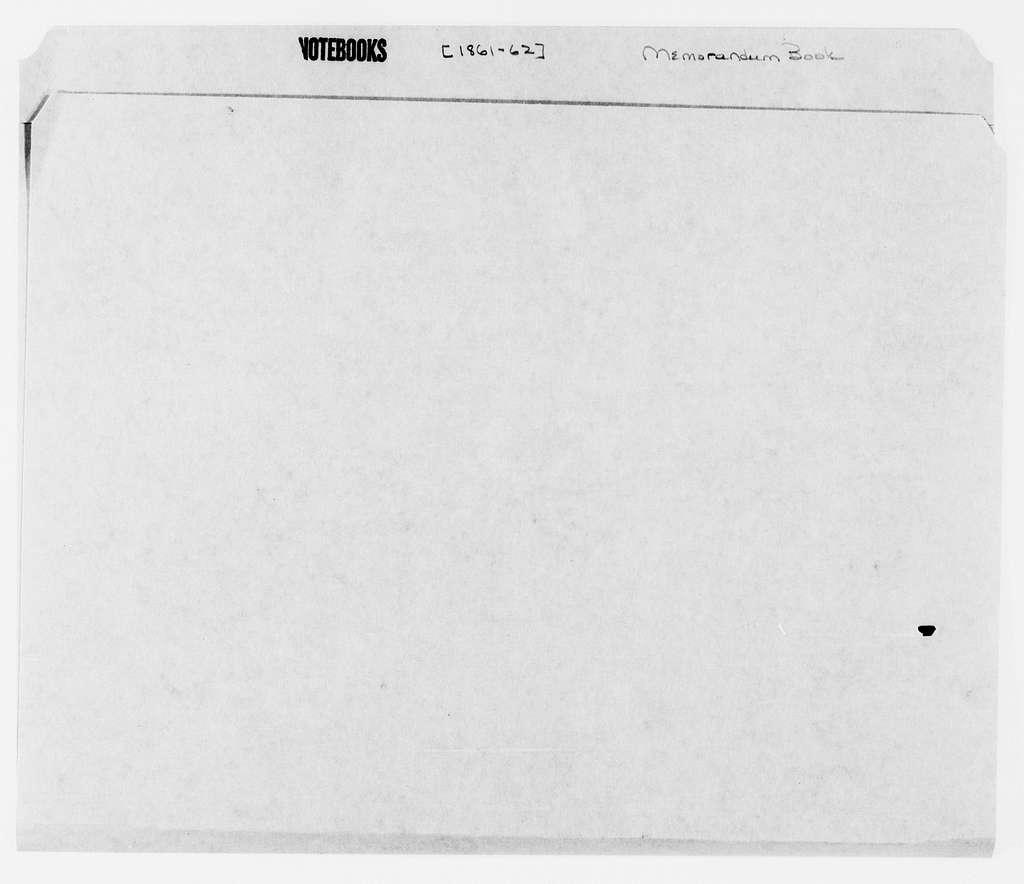 George Brinton McClellan Papers: Notebooks, 1842-1885; Memorandum book; 1861-1862