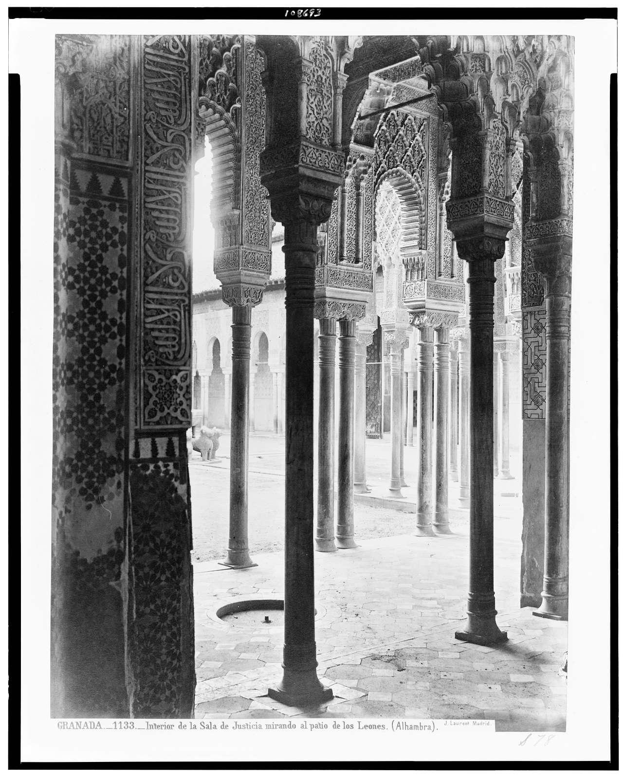 Granada. Interior de la Sala de Justicia mirando al Patio de los Leones (Alhambra) / J. Laurent. Madrid.