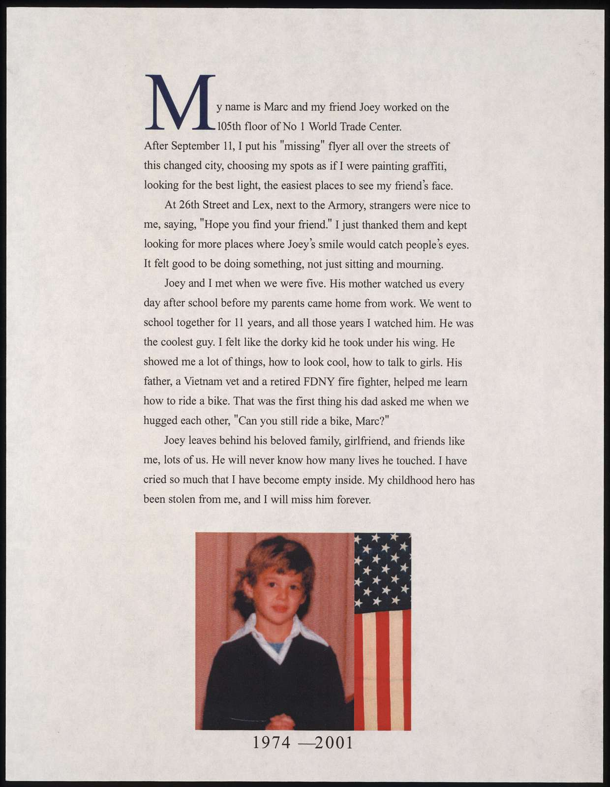 My name is Marc and my friend Joey worked on the 105th floor of No. 1 World Trade Center ... / Marc Whalen.