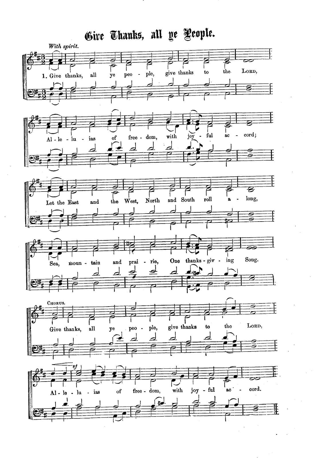 The president's hymn: give thanks all ye people ; in response to the proclamation of the president of the United States recommending a general thanksgiving on November 26th, 1863 [by William Augustus Muhlenberg].